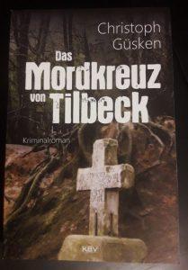 """Christoph Güskens neuer Münster-Krimi """"Das Mordkreuz von Tilbeck"""". (Foto: Michael Wietholt)"""