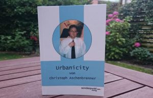 """Urbanicity"" heisst das Buch des Münsteraner Autors Christoph Aschenbrenner. (Foto: ka)"