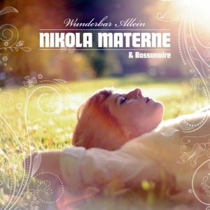 """""""Wunderbar allein"""" von Nikola Materne und Bossanoire."""