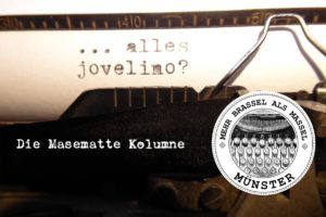 "Die Masematte-Kolumne ""alles jovelino?"" der ALLES MÜNSTER Autorin Marion Lohoff-Börger."