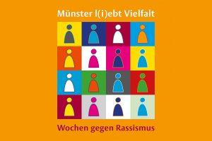 Münsteraner Wochen gegen Rassismus. (Grafik: Stadt Münster)