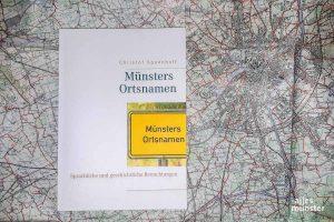 """""""Münsters Ortsnamen. Sprachliche und Geschichtliche Betrachtungen"""" von Christof Spannhoff. (Foto: Michael Wietholt)"""